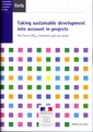 Taking sustainable development into account in projects. The French RST02 evaluation grid user guide (A series of reference work